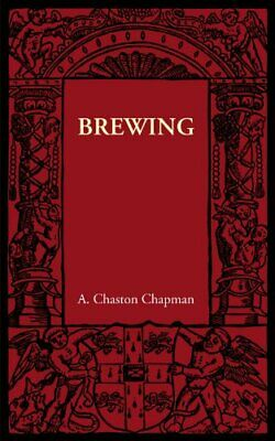 £18.29 • Buy Brewing By Chapman, A. Chaston Book The Cheap Fast Free Post New Book