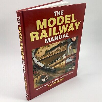 £6.99 • Buy The Model Railway Manual By C J Freezer Railway Lay Out Guide Hardback Book