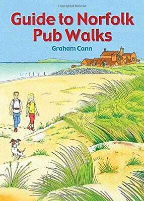 £8.37 • Buy Guide To Norfolk Pub Walks By Graham Cann New Book