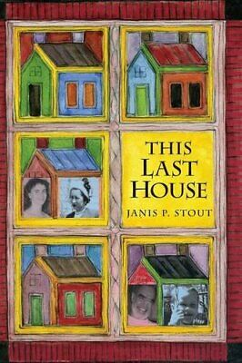 £22.09 • Buy This Last House: A Retirement Memoir By Janis P. Stout Book The Cheap Fast Free