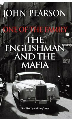 £10.33 • Buy One Of The Family: The Englishman And The Mafia By John Pearson New Book