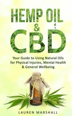 £11.99 • Buy Hemp Oil & CBD: Your Guide To Using Natural Oils For Phys... By Marshall, Lauren