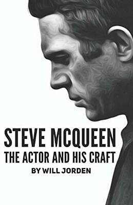£8.59 • Buy Steve McQueen: The Actor And His Craft By Jorden, Will Book The Cheap Fast Free