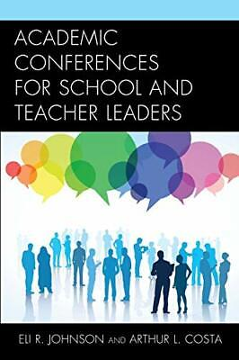 £24.39 • Buy Academic Conferences For School And Teacher Leaders By Costa, Arthur L. Book The