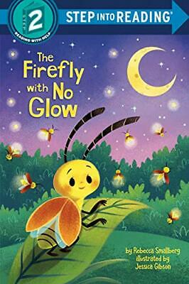 £4.49 • Buy The Firefly With No Glow (Step Into Reading. Step 2) By Rebecca Smallberg Book
