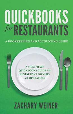 £18.49 • Buy QuickBooks For Restaurants A Bookkeeping And Accounting Gu... By Weiner, Zachary
