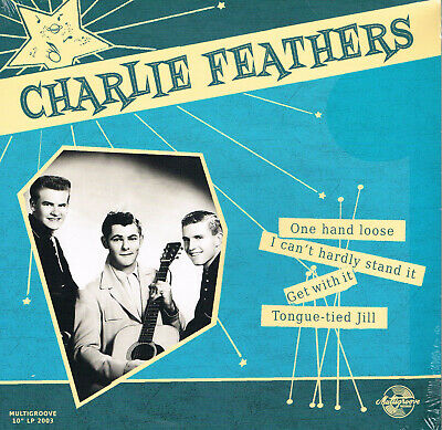 £17.99 • Buy CHARLIE FEATHERS - ONE HAND LOOSE (New 2019 - 10  VINYL LP - 1950s Rockabilly)