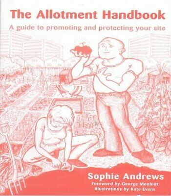 £8.87 • Buy The Allotment Handbook By Sophie Andrews (Paperback 2001) New Book