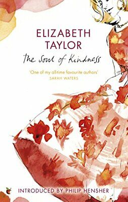£9.38 • Buy The Soul Of Kindness By Elizabeth Taylor (Paperback 2010) New Book