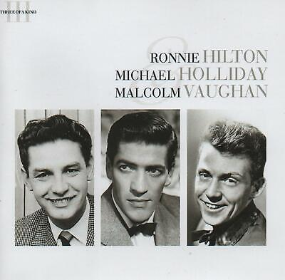 £5.95 • Buy Ronnie Hilton Michael Holliday Malcolm Vaughan - Three Of A Kind - 3 Cds - New!!