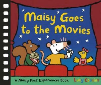 $4.90 • Buy A Maisy First Experiences Book: Maisy Goes To The Movies By Lucy Cousins