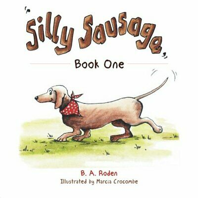 £13.49 • Buy Silly Sausage: Book One By Roden, B. A. Book The Cheap Fast Free Post New Book