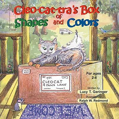 £14.39 • Buy Cleo-Cat-Tra's Box Of Shapes And Colors By Geringer, Lucy T. Book The Cheap Fast