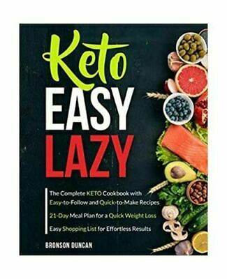 $6.59 • Buy Keto Easy Lazy: The Complete Keto Cookbook With Easy-to-Follow And Quick-to-M...