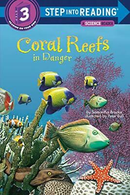 £4.49 • Buy Coral Reefs: In Danger (Step Into Reading. Step 3) By Brooke Samantha Book The