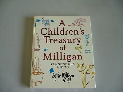 £10.25 • Buy A Children's Treasury Of Milligan: Classic Stories And Poems By Spike...