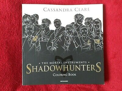 £9.99 • Buy Shadowhunters. The Mortal Instruments. Coloring Book  Cassandra Clare Colouring