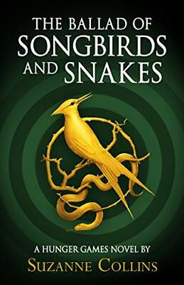 £13.17 • Buy The Ballad Of Songbirds And Snakes (A Hunger Games Novel) By Suzanne Collins (Ha