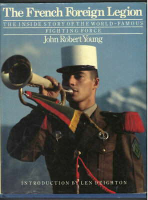 £2.93 • Buy The French Foreign Legion By Young, John Robert
