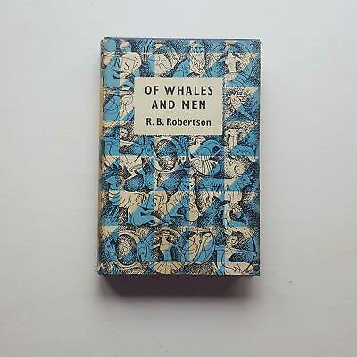 £5.50 • Buy Of Whales And Men, R. B. Robertson, (The Reprint Society, 1958)