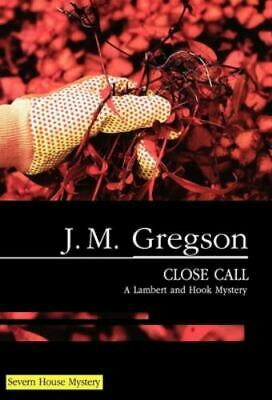 $4.09 • Buy Close Call By J. M. Gregson