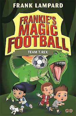£3.29 • Buy Frankie's Magic Football Team T. Rex By Frank Lampard NEW Paperback Book