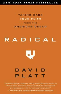 £3.10 • Buy Radical: Taking Back Your Faith From The American Dream By David Platt