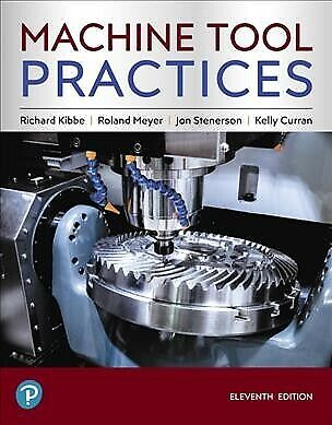 $235.20 • Buy Machine Tool Practices, Hardcover By Kibbe, Richard; Meyer, Roland; Stenerson...