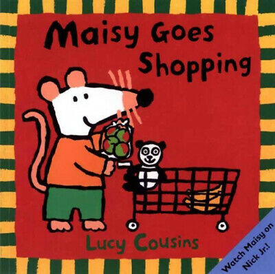 $6.96 • Buy Maisy Goes Shopping By Cousins, Lucy