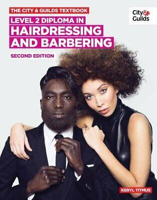 £24.82 • Buy The City  Guilds Textbook: Level 2: NVQ Diploma In Hairdressing And Barbering By