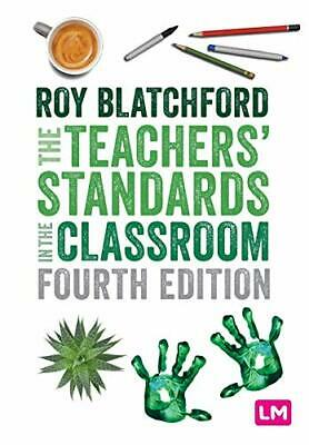 £16.99 • Buy The Teachers Standards In The Classroom By Roy Blatchford (Paperback 2020) Book