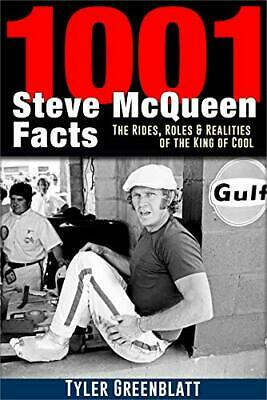 £20.10 • Buy 1001 Steve McQueen Facts: The Rides Roles And Realities Of The King Of Cool By T