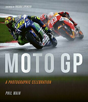 £20.34 • Buy Moto GP - A Photographic Celebration: Over 200 Photographs From The 1970s To The