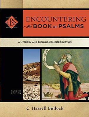 £17.08 • Buy Encountering The Book Of Psalms: A Literary And Theological Introduction By C Ha