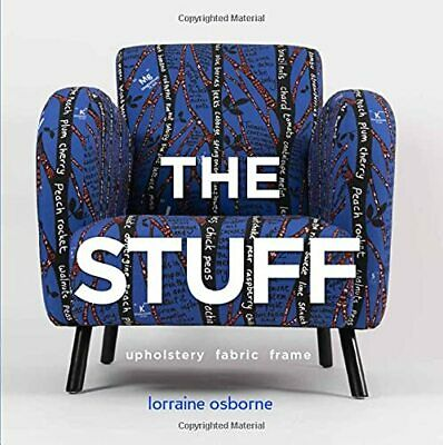 £25.76 • Buy The Stuff: Upholstery  Fabric  Frame By Lorraine Osborne New Book New Book