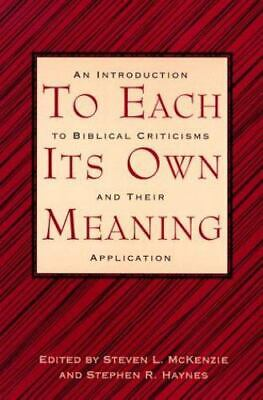 £3.56 • Buy To Each Its Own Meaning : An Introduction To Biblical Criticisms And Their...