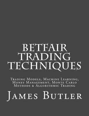 £17.49 • Buy Betfair Trading Techniques: Trading Models, Machine Learning... By Butler, James