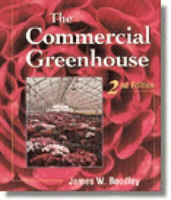 £6.21 • Buy The Commercial Greenhouse By James W. Boodley