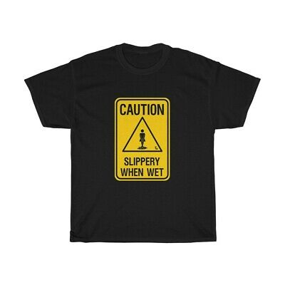£8.80 • Buy Slippery When Wet T Shirt Sexy Funny Graphic Tee