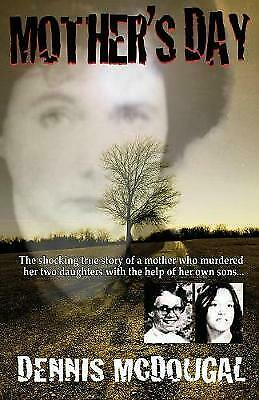 £0.99 • Buy Mother's Day By Dennis McDougal (Paperback, 2015) True Crime