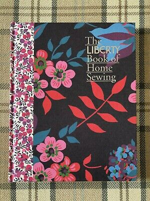 £1.99 • Buy The Liberty Book Of Home Sewing By Liberty (Hardcover, 2012) LIKE NEW
