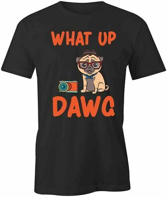 $18.39 • Buy WHAT UP DAWG TShirt Tee Short-Sleeved Cotton CLOTHING PETS S1BCA69