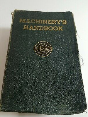 $9.99 • Buy Machinery's Handbook The Industrial Press 12th. Edition 1945