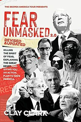 £11.89 • Buy Fear Unmasked 2.0: Killing The Spirit Of Fear, Explaining The ... By Clark, Clay