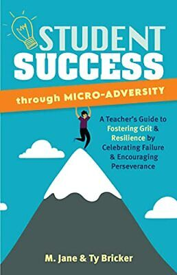 £13.05 • Buy Student Success Through Micro-Adversity: A Teacher's Guide To Fostering New Book