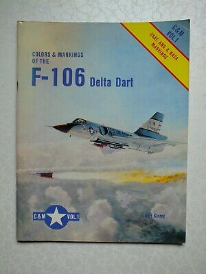 £12 • Buy Colors And Markings Of The F-106 Delta Dart - C & M Vol. 1