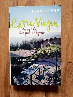 £2 • Buy Hawes, Annie, Extra Virgin: Amongst The Olive Groves Of Liguria, V.Good