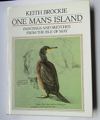 £11.95 • Buy One Man's Island: Paintings And Sketches From The Isle Of May By Keith Brockie