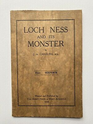 £20 • Buy Rare Vintage Book Loch Ness And Its Monster J. A. Carruth 1938