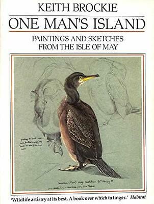 £3.83 • Buy One Man's Island: Paintings And Sketches From The Isle Of May, Keith Brockie, Us